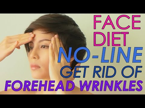 FACE DIET : 2. NO -LINE GET RID OF FOREHEAD WRINKLES EASILY กำจัดรอยย่นบนหน้าผาก