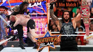 Roman Reigns Def. Brock Lesnar in 1 Minute ? Roman Reigns Vs Brock Lesnar Summerslam 2018 Highlights