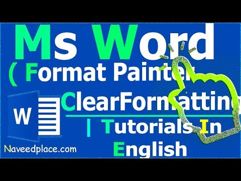 MS Word | Format Painter - Clear Formatting - Text Highlight Color | Microsoft Word Tutorials