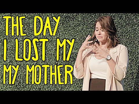 The day I lost my mother
