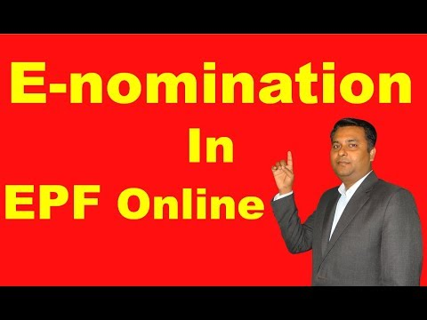 E-nomination in Employee Provident Fund  | Now make Nominee in EPF Online