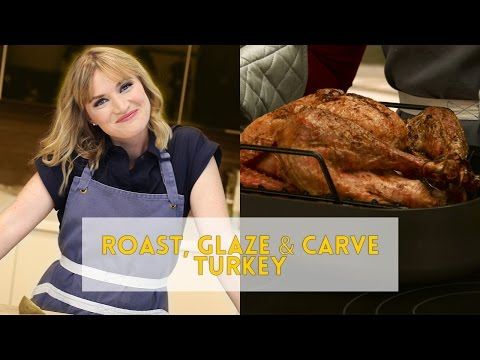 Heather Cooks | Roast, Glaze & Carve Turkey