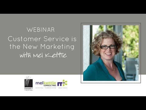 Customer Service is the New Marketing: Webinar Replay
