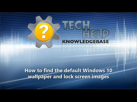 How to find the default Windows 10 wallpaper and lock screen images