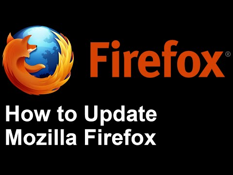 Update Firefox - How to Update Mozilla Firefox