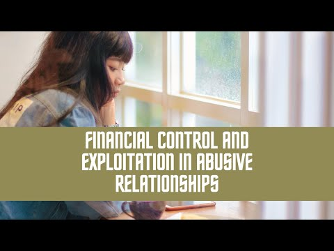 Financial Control and Exploitation in Abusive Relationships