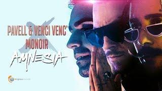 Pavell & Venci Venc' x Monoir - Amnesia (Official Video)