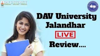 DAV University, Jalandhar 2019- College Reviews & Critic Rating