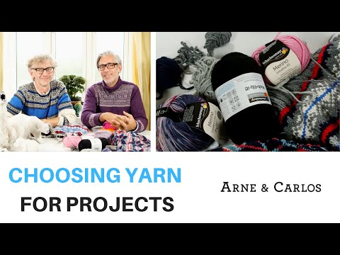 How to choose the right yarn for your projects by ARNE & CARLOS