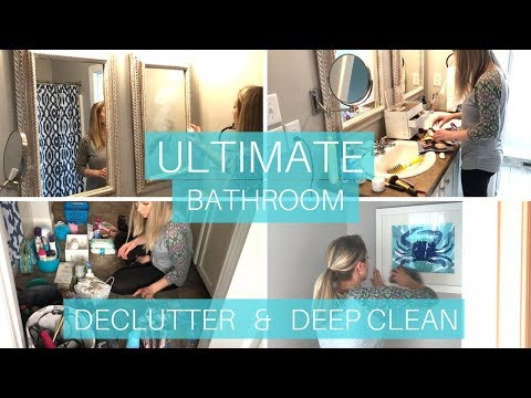 ULTIMATE Bathroom Declutter and Deep Clean | Clean With Me | Cleaning Motivation