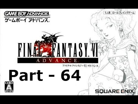 Let's Play Final Fantasy VI Advance Part 64: Ultima Weapon