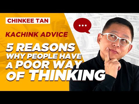 5 REASONS WHY PEOPLE HAVE A POOR WAY OF THINKING
