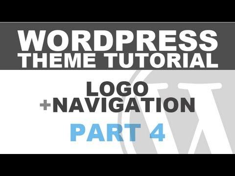 Responsive Wordpress Theme Tutorial - Part 4 - Logo and Navigation Menu