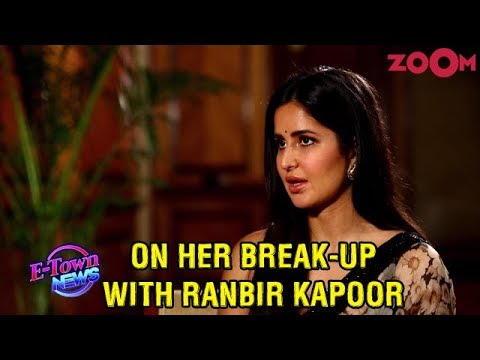Xxx Mp4 Katrina Kaif OPENS UP About The Phase After Break Up With Ranbir Kapoor Exclusive 3gp Sex