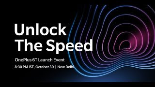 The #OnePlus6T is coming | Unlock The Speed on October 30
