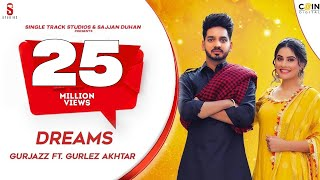 DREAMS | Gurjazz Ft. Gurlez Akhtar | Prabh Grewal |Punjabi Songs 2019 | St Studio | Ditto Music