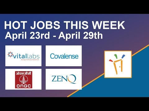 Freshersworld Hot Jobs Of The Week-(Apr 23rd–Apr 29th) – Vital Labs,ONGC,ZenQ,Covalense Technologies