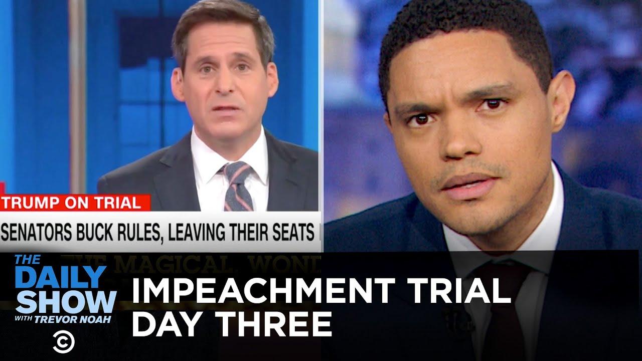 Trump's Senate Impeachment Trial - Day Three   The Daily Show
