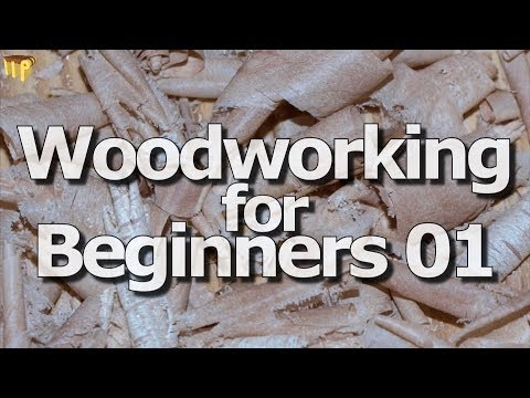 Woodworking for Beginners 01