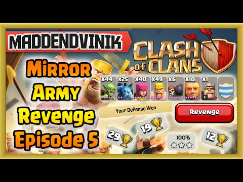 Clash of Clans - Mirror Army Revenge Episode 5 - Wrecking the Defeated! (Gameplay Commentary)