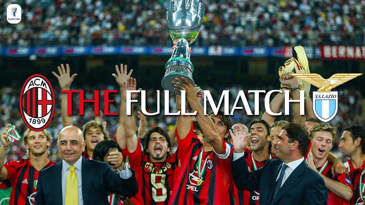 The Full Match | AC Milan 3-0 Lazio | Italian Supercoppa 2004