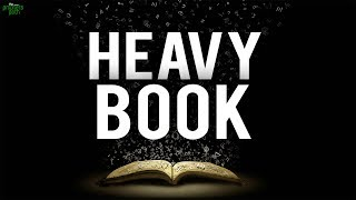 THE BOOK IS SO HEAVY! (Powerful)