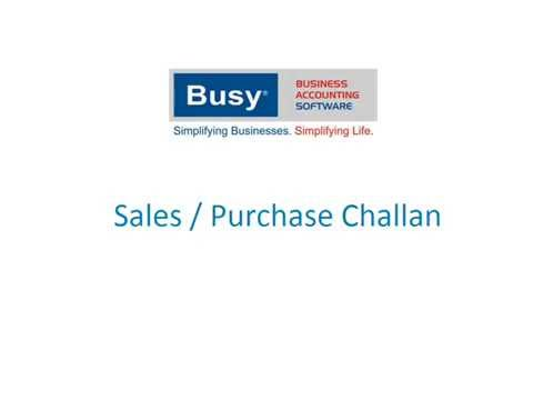 Sales and Purchase Challan in BUSY (Hindi)