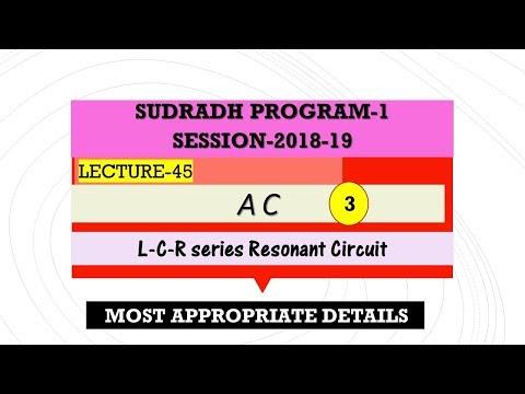 L45, AC-3, [ Sudradh-1] 2018-19 , xii  physics fundamentals