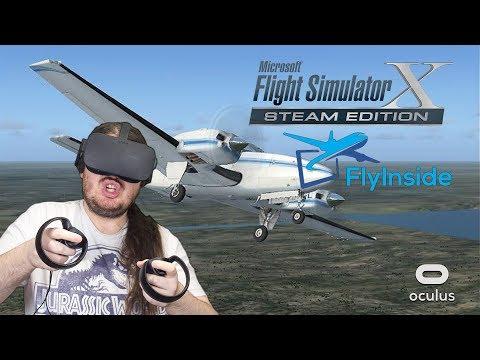 Microsoft Flight Simulator X: Steam Edition + FlyInside Flight Simulator | Oculus Rift