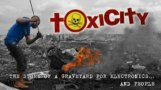 ToxiCity: life at Agbobloshie, the world