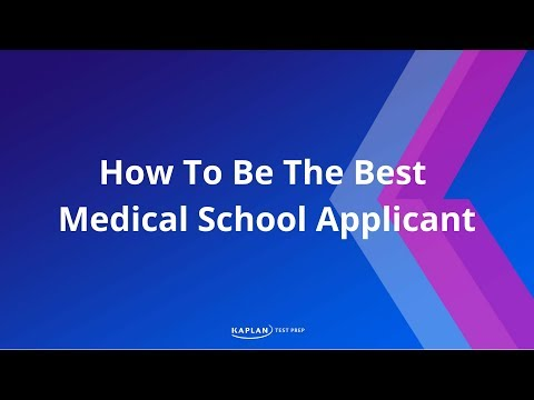 How To Be The Best Medical School Applicant