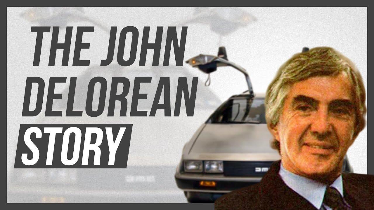 John Delorean - A Story of FBI Agents, Drugs, Civil War and a Car