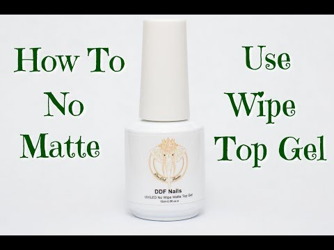 No Wipe Matte Top Gel Tips & Tricks | 2017 | DivaDollFlawless