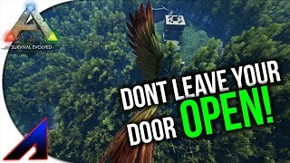 Dont leave your door open! | New Official PvP Servers | ARK: Survival Evolved | Ep 25