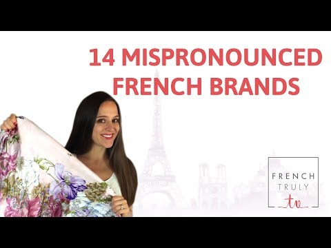 14 Mispronounced French Brands