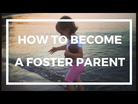 HOW TO BECOME A FOSTER PARENT - HOMESTUDY