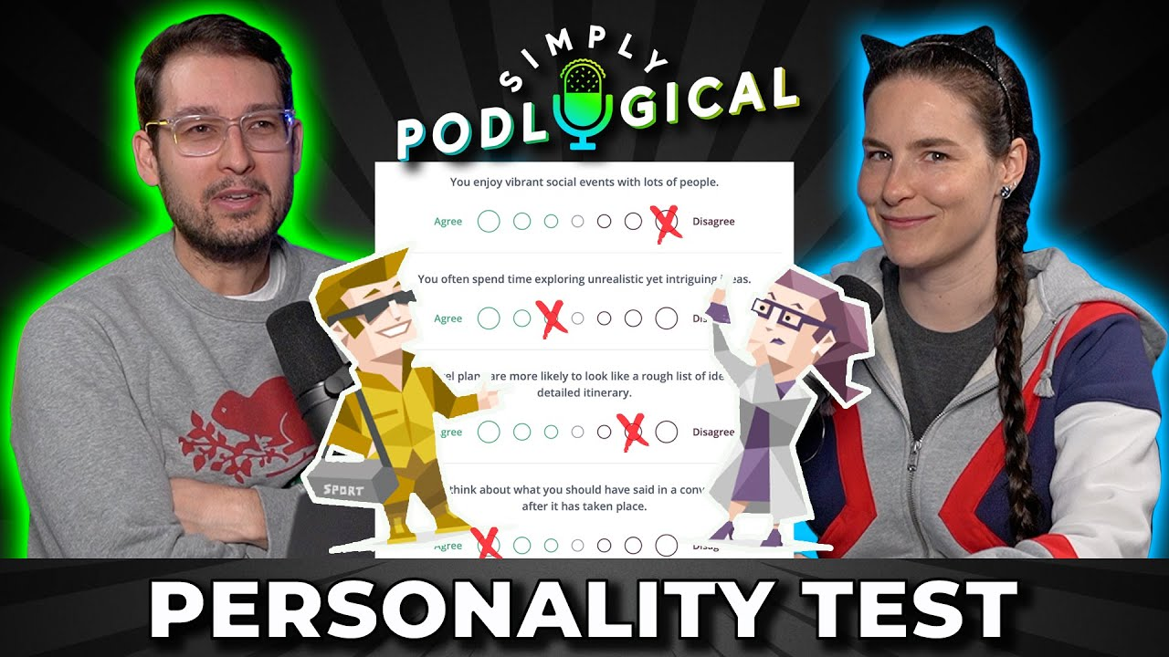 Taking a Personality Test: Do We Pass? - SimplyPodLogical #14