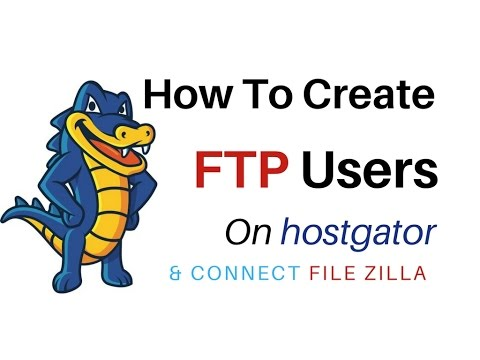 How To Create FTP Accounts In cPanel hostgator & Access On Filezilla