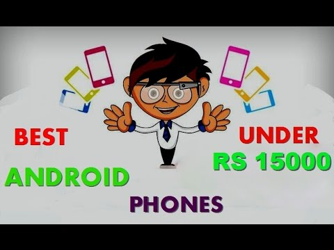 10 BEST ANDROID PHONES UNDER  RS 15000 || 2015