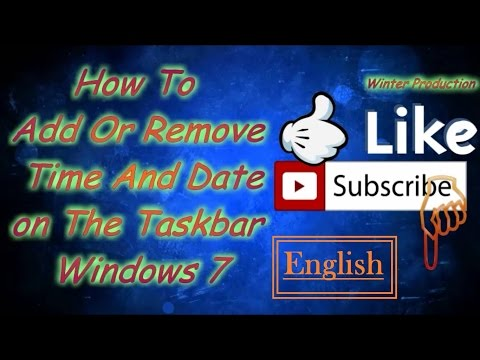 How to Add or Remove Time and Date on Taskbar windows 7 [ English ]