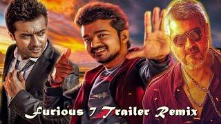 Ajith Vijay Surya Furious 7 trailer remix