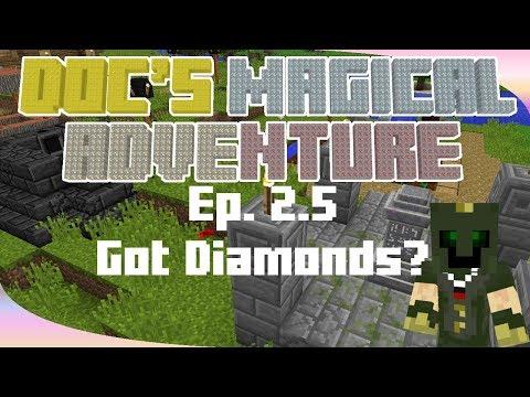 Got Diamonds? Doc's Magical Adventure, Ep 2.5
