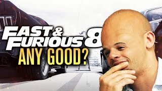 Is The Fate of the Furious Any Good? (Fast & Furious 8 Spoiler FREE Review)