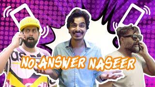 No Answer Naseer | Bekaar Films | Comedy Skit