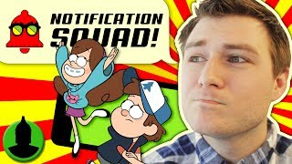 What Cartoon Have You Watched the MOST? Gravity Falls, Adventure Time +MORE Notification Squad S2 E8
