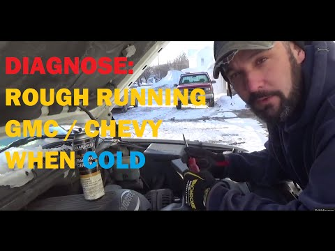 Rough Running Only When Cold - Chevrolet / GMC