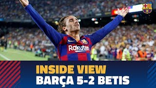 [BEHIND THE SCENES] Barça 5-2 Betis from the inside