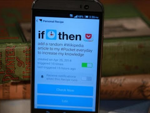 CNET How To - Use IFTTT to automate your Android