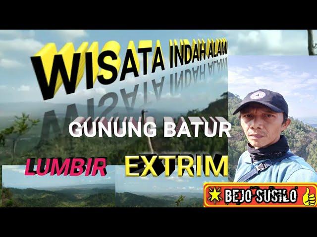 Wisata LUMBIR Gunung batur indah  dan Extrim || cover Ratna Antika - ku puja puja