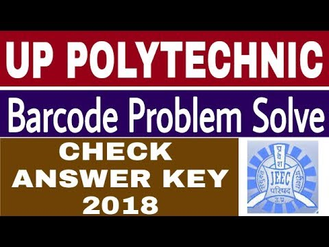 How to check UP POLYTECHNIC Answer Key 2018 | Barcode Problem Solve